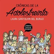 Libros: CRÓNICAS DE LA ADOLESTREINTA: LA SEGUNDA EDAD DEL PAVO AGUILAR. Lote 70983877