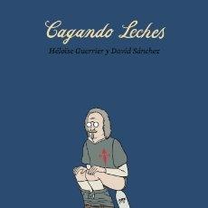 Libros: CAGANDO LECHES ASTIBERRI EDICIONES. Lote 71569986