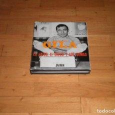 Libros: MIGUEL GILA. LA JALEO, EL BIZCO Y LOS DEMAS. 1966.. Lote 76947049