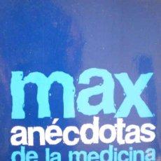 Libros: ANÉCDOTAS DE LA MEDICINA. Lote 103841551