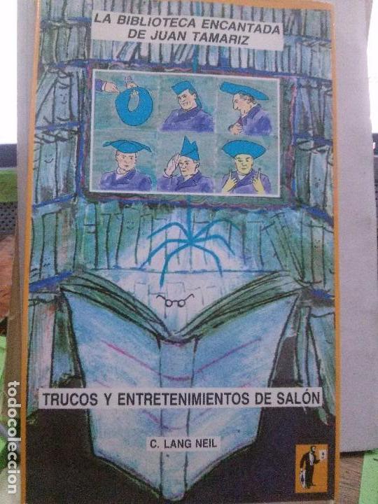 TRUCOS Y ETRETENIMIENTOS DE SALON C.LAN NEIL , BIBLIOTECA TAMARIZ (Libros Nuevos - Literatura - Narrativa - Humor)