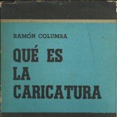 Libros: QUÉ ES LA CARICATURA. Lote 106573931