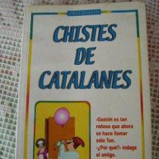 Libros: **LIBRO,----CHISTES DE CATALANES...(18 X 10,5 CM) 127 PG.. Lote 110347591