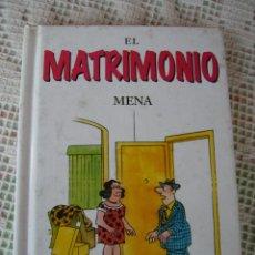 Libros: **LIBRO, ---EL MATRIMONIO O LO QUE SEA----TAPAS DURAS 61 PAG. (16 X 11 CM)**. Lote 110348559