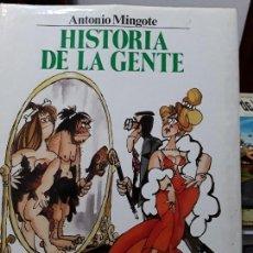 Libros: HISTORIA DE LA GENTE . ANTONIO MINGOTE. CIRCULO DE LECTORES. 333 PAGINAS.. Lote 112574959