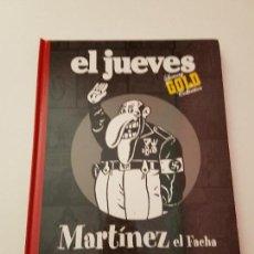 Libros: MARTÍNEZ EL FACHA EL JUEVES. Lote 115394407