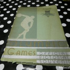 Libros: LIBRO EN INGLES OFFICIAL PICTORIAL SOUVENIR OLYMPIC GAMES 1932 LOS ANGELES. Lote 117646583