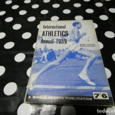 Libros: LIBRO EN INGLES INTERNATIONAL ATHELTICS ANNUAL 1959- EN INGLES . Lote 117647087