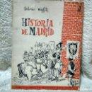 Libros: HISTORIA DE MADRID ,DE ANTONIO MINGOTE. Lote 118112511