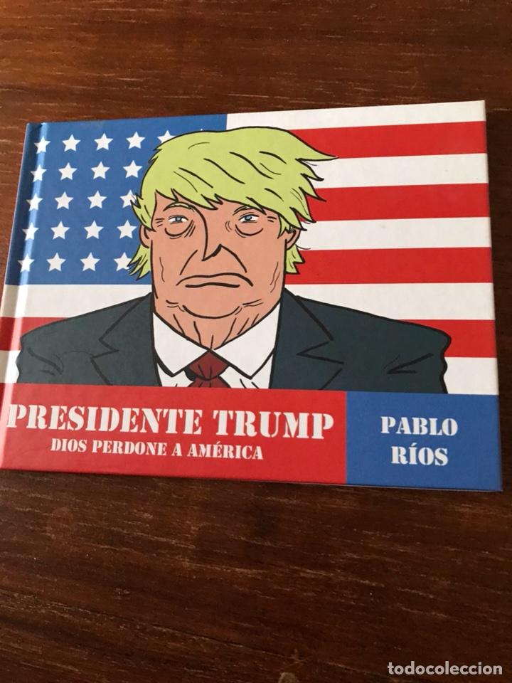 PABLO RÍOS PRESIDENTE TRUMP (Libros Nuevos - Literatura - Narrativa - Humor)