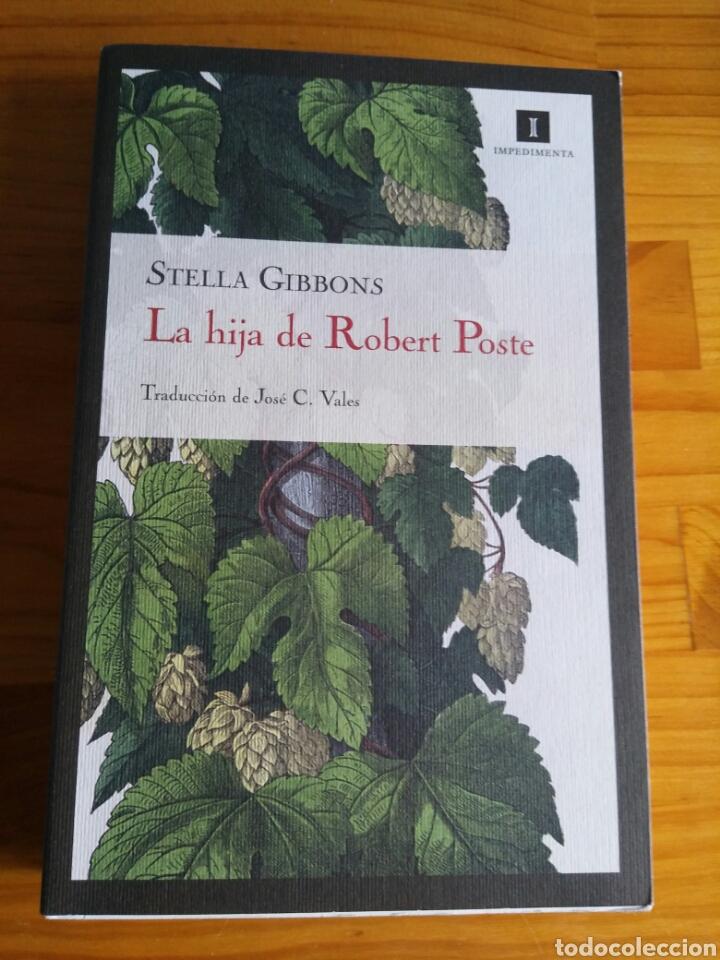 LA HIJA DE ROBERT POSTE. STELLA GIBBONS (Libros Nuevos - Literatura - Narrativa - Humor)