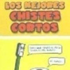 Libros: LOS MEJORES CHISTES CORTOS PLUTÓN EDICIONES. Lote 70970517