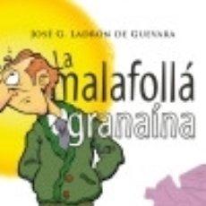 Bücher - La malafollá granaína (4ª ed.) Editorial Almuzara - 77346547