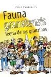 FAUNA GRANATENSIS : TEORÍA DE LOS GRANAÍNOS (Libros Nuevos - Literatura - Narrativa - Humor)