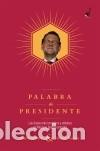 PALABRA DE PRESIDENTE (Libros Nuevos - Literatura - Narrativa - Humor)
