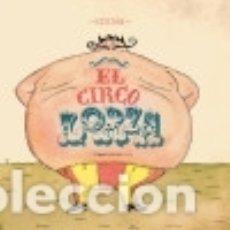 Libros: EL CIRCO LORZA ILARION EDICIONES. Lote 70667094