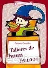 TALLERES DE BUEN HUMOR (Libros Nuevos - Literatura - Narrativa - Humor)