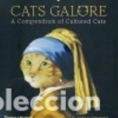 Libros: CATS GALORE: A COMPENDIUM OF CULTURED CATS. Lote 122360358