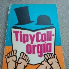 Libros: ORGÍA TÍP Y COLL. Lote 128187399