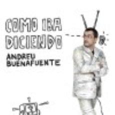 Libros: COMO IBA DICIENDO. Lote 128220519