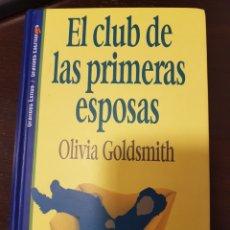Libros: EL CLUB DE LAS PRIMERAS ESPOSAS. Lote 135685911