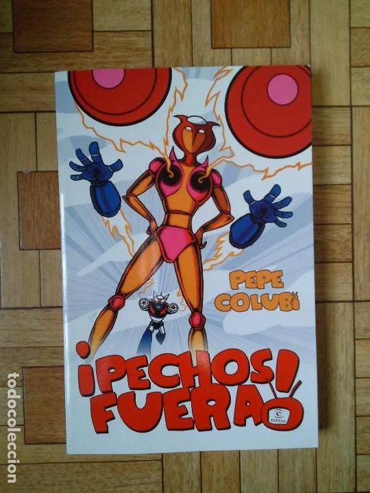 PEPE COLUBI - PECHOS FUERA (Libros Nuevos - Literatura - Narrativa - Humor)