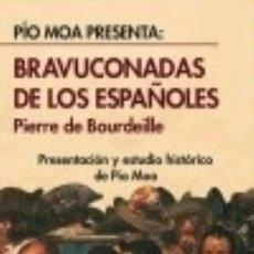 Libros: BRAVUCONADAS DE LOS ESPAÑOLES. Lote 139392674
