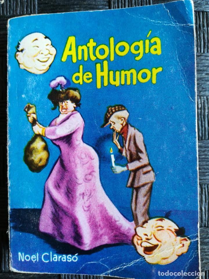 ANTOLOGÍA DEL HUMOR (Libros Nuevos - Literatura - Narrativa - Humor)