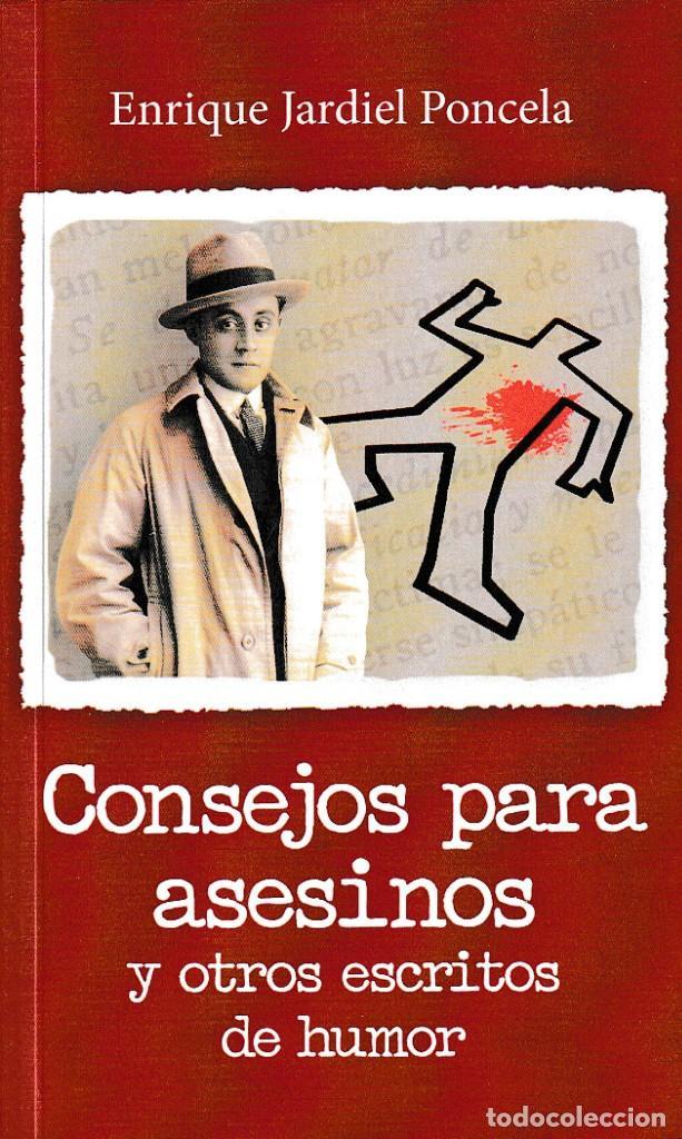 CONSEJOS PARA ASESINOS Y OTROS ESCRITOS DE HUMOR ( E. JARDIEL PONCELA) GLYPHOS 201 (Libros Nuevos - Literatura - Narrativa - Humor)
