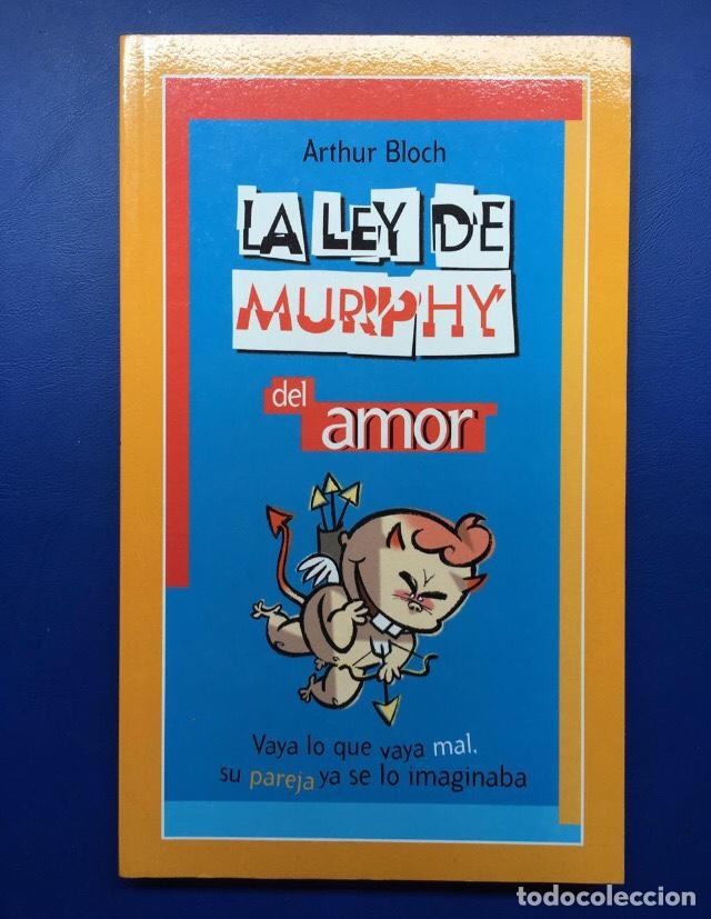 LIBRO LA LEY DE MURPHY DEL AMOR (NUEVO IDEAL PARA REGALAR) SUCESOS COMICO ENAMORADOS SAN VALENTIN (Libros Nuevos - Literatura - Narrativa - Humor)