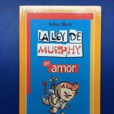 Libros: LIBRO LA LEY DE MURPHY DEL AMOR (NUEVO IDEAL PARA REGALAR) SUCESOS COMICO ENAMORADOS SAN VALENTIN. Lote 144224002