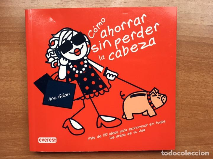 COMO AHORRAR SIN PERDER LA CABEZA (A ESTRENAR) IDEAL REGALAR HUMOR HOGAR DINERO ECONOMÍA (Libros Nuevos - Literatura - Narrativa - Humor)