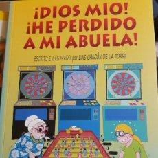 Libros: ¡DIOS MIO! ¡HE PERDIDO A MI ABUELA! (CUENTO INFANTIL ILUSTRADO). Lote 145909282