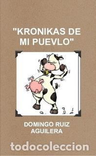 KRONIKAS DE MI PUEVLO (Libros Nuevos - Literatura - Narrativa - Humor)