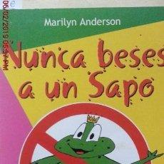 Libros: NUNCA BESES A UN SAPO - MARILYN ANDERSON - GRUPO EDITORIAL CEAC S.A. AÑO 2002. Lote 150236646