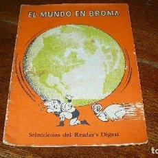Libros: EL MUNDO EN BROMA, SELECCIONES DEL READER'S DIGEST, 1963.. Lote 153251378