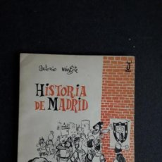 Libros: MINGOTE ANTONIO. HISTORIA DE MADRID. HUMOR.. Lote 154925858