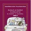 Libros: BASADO EN HECHOS SURREALISTAS. EL MUNDO DE CUSTODIO. LIBRO II. Lote 162710738
