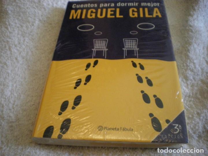 LIBRO MIGUEL GILA CUENTOS PARA DORMIR MEJOR (Libros Nuevos - Literatura - Narrativa - Humor)