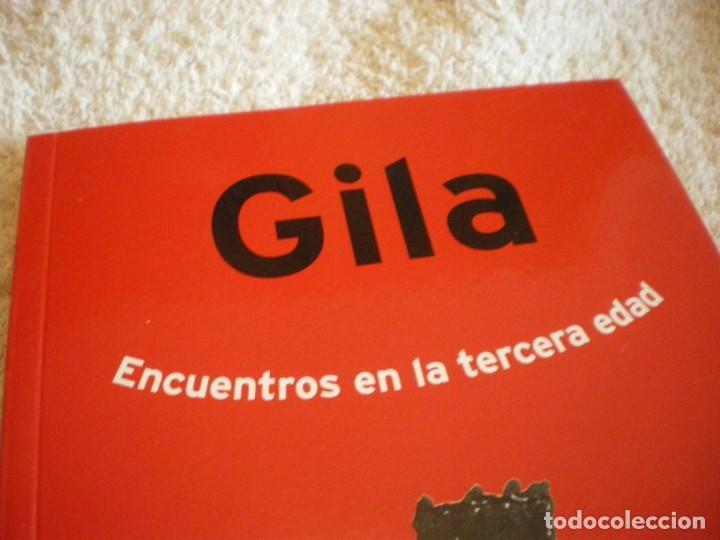 Libros: LIBRO MIGUEL GILA ENCUENTROS EN LA TERCERA EDAD - Foto 2 - 169643084