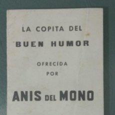 Libros: LA COPITA DEL BUEN HUMOR. OFRECIDA POR ANIS DEL MONO. BARCELONA 1962.. Lote 171060645