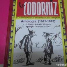 Libros: LA CODORNIZ, ANTOLOGÍA 1941-1973. Lote 171492060