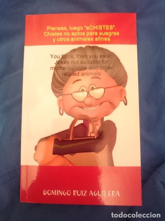 PIENSAS, LUEGO ECHISTES.CHISTES NO APTOS PARA SUEGRAS Y OTROS ANIMALES AFINES - BILINGÜE -- ESPAÑOL (Libros Nuevos - Literatura - Narrativa - Humor)