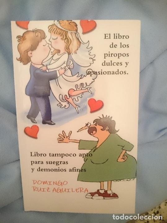 EL LIBRO DE LOS PIROPOS DULCES Y APASIONADOS. LIBRO TAMPOCO APTO PARA SUEGRAS Y DEMONIOS AFINES (Libros Nuevos - Literatura - Narrativa - Humor)