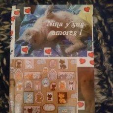 Libros: NINA Y SUS AMORES 1. Lote 177710302