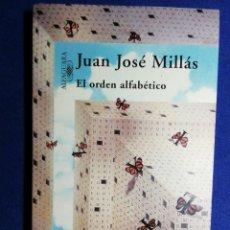 Libros: EL ORDEN ALFABÉTICO. JUAN JOSÉ MILLÁS. NUEVO. Lote 180137200
