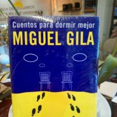 Libros: CUENTOS PARA DORMIR MEJOR - GILA, MIGUEL. Lote 180430196