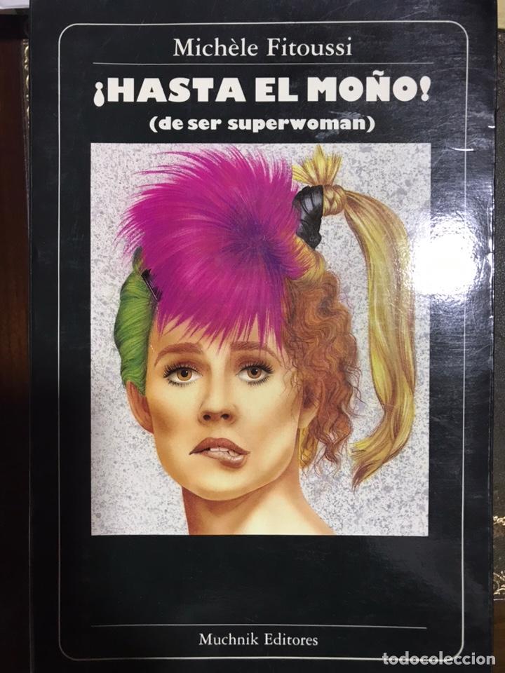 HASTA EL MOÑO! (DE SER SUPERWOMAN). MICHELE FITOUSSI (Libros Nuevos - Literatura - Narrativa - Humor)