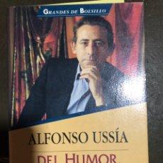 Libros: DEL HUMOR, DEL AMOR Y DE LA IRA. ALFONSO USSÍA. 1996.. Lote 181604228