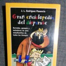 Libros: NUEVO EN EL PLÁSTICO! GRAN ENCICLOPEDIA DEL DISPARATE. J. L. RODRÍGUEZ PLASENCIA. Lote 186349226